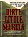Dirty Little Secrets (MP3): Military Information You're not Supposed to Know