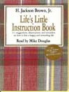 Life's Little Instruction Book (MP3): 511 Suggestions, Observations, and Reminders on How to Live a Happy and Rewarding Life