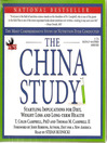 The China Study (MP3): Startling Implications for Diet, Weight Loss and Long-term Health