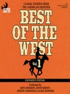 Best of the West: Classic Stories from the American Frontier (MP3): Volume 1