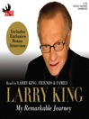 Larry King (MP3): My Remarkable Journey