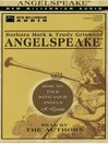 Angelspeake (MP3): How to Talk with Your Angels