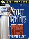 Secret Ceremonies (MP3): A Mormon Woman's Intimate Diary of Marriage and Beyond