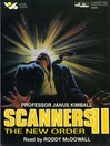 Scanners II (MP3): The New Order