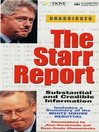 The Starr Report (MP3): Substantial and Credible Information