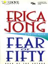 Fear of Fifty (MP3): A Mid-Life Memoir