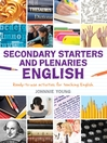 Secondary Starters and Plenaries, English (eBook): Ready-to-use Activities for Teaching English