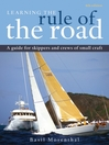 Learning the Rule of the Road (eBook): A Guide for the Skippers and Crew of Small Craft