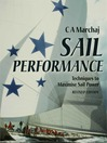 Sail Performance (eBook): Techniques to Maximise Sail Power