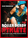 The Roller Derby Athlete (eBook)