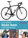 Complete Road Bike Maintenance (eBook)