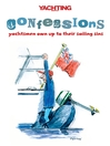 Yachting Monthly's Confessions (eBook): Yachtsmen Own Up to Their Sailing Sins