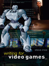Writing for Video Games (eBook)