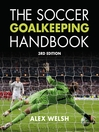 The Soccer Goalkeeping Handbook (eBook)