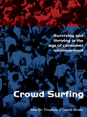 Crowd Surfing (eBook): Surviving and Thriving in the Age of Consumer Empowerment
