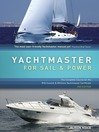 Yachtmaster for Sail and Power (eBook): The Complete Course for the RYA Coastal and Offshore Yachtmaster Certificate