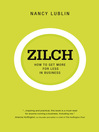 Zilch (eBook): How to Get More for Less in Business