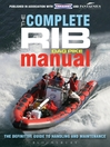 The Complete RIB Manual (eBook): The Definitive Guide to Handling and Maintenance