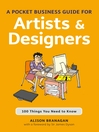 Pocket Business Guide for Artists and Designers (eBook): 100 Things You Need to Know