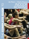 The Complete Guide to Indoor Rowing (eBook)