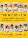 The Authors XI (eBook): A Season of English Cricket from Hackney to Hambledon