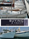 Buying a Yacht (eBook): New or second-hand