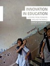 Innovation in Education (eBook): Lessons from Pioneers Around the World