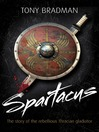 Spartacus (eBook): The Story of the Rebellious Thracian Gladiator