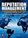 Reputation Management (eBook): Building and Protecting Your Company's Profile in a Digital World