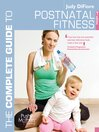 The Complete Guide to Postnatal Fitness (eBook)