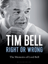 Right or Wrong (eBook): The Memoirs of Lord Bell