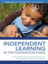 Independent Learning in the Foundation Stage (eBook)