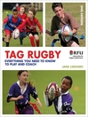 Tag Rugby (eBook): Everything You Need to Know to Play and Coach