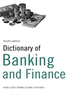 Dictionary of Banking and Finance (eBook): Over 9,000 Terms Clearly Defined