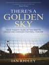 There's a Golden Sky (eBook)