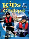 Kids in the Cockpit (eBook): A Pilot Book to Safe and Happy Sailing with Children