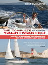 The Complete Yachtmaster (eBook): Sailing, Seamanship and Navigation for the Modern Yacht Skipper