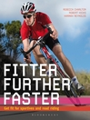 Fitter, Further, Faster (eBook): Get Fit for Sportives and Road Riding