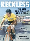 Reckless (eBook): The Life and Times of Luis Ocana