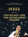 Mess and You're Not Like The Other Girls Chrissy (eBook)