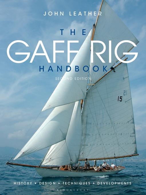 The Gaff Rig Handbook (eBook): History, Design, Techniques, Developments