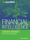 Green Money (eBook): How to Save and Invest Ethically