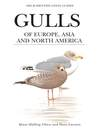 Gulls of Europe, Asia and North America (eBook)