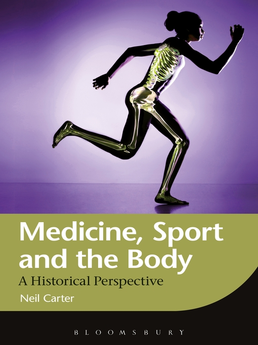 Medicine, Sport and the Body (eBook): A Historical Perspective