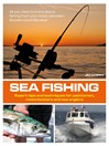 Sea Fishing (eBook): Expert Tips and Techniques for Yachtsmen, Motorboaters and Sea Anglers
