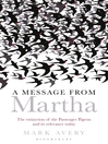 A Message from Martha (eBook): The Extinction of the Passenger Pigeon and Its Relevance Today