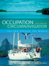 Occupation Circumnavigator (eBook): Sailing Around the World