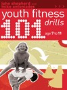 101 Youth Fitness Drills (eBook): Age 7-11