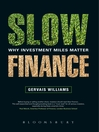 Slow Finance (eBook): Why Investment Miles Matter