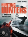 Hunting the Hunters (eBook): At War With the Whalers